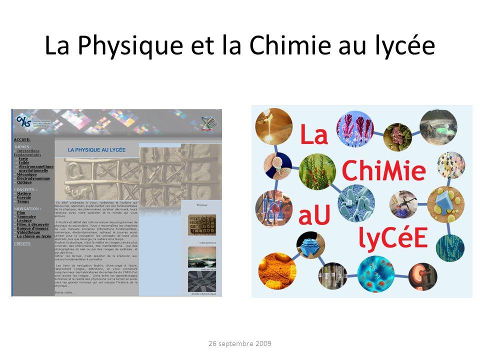 La Physique et la Chimie au lycée 26 septembre 2009