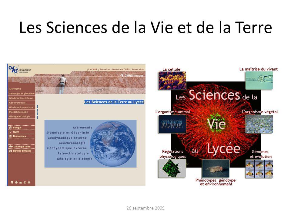 Les Sciences de la Vie et de la Terre 26 septembre 2009