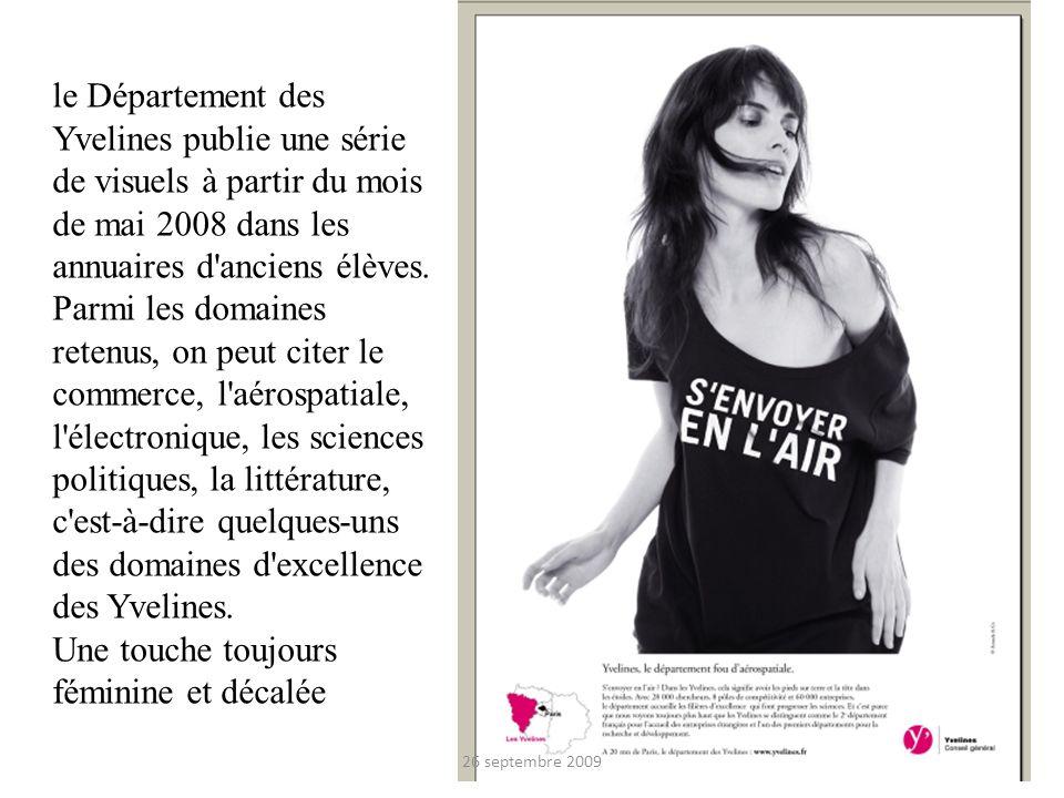 le Département des Yvelines publie une série de visuels à partir du mois de mai 2008 dans les annuaires d'anciens élèves. Parmi les domaines retenus,