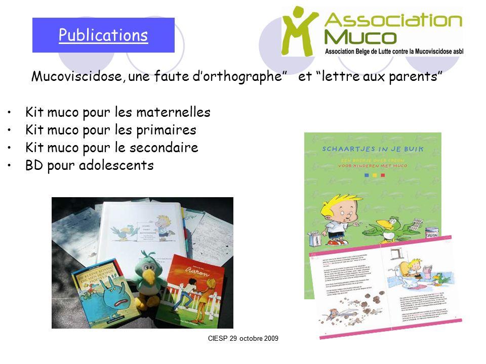 Publications Mucoviscidose, une faute dorthographeet lettre aux parents Kit muco pour les maternelles Kit muco pour les primaires Kit muco pour le sec
