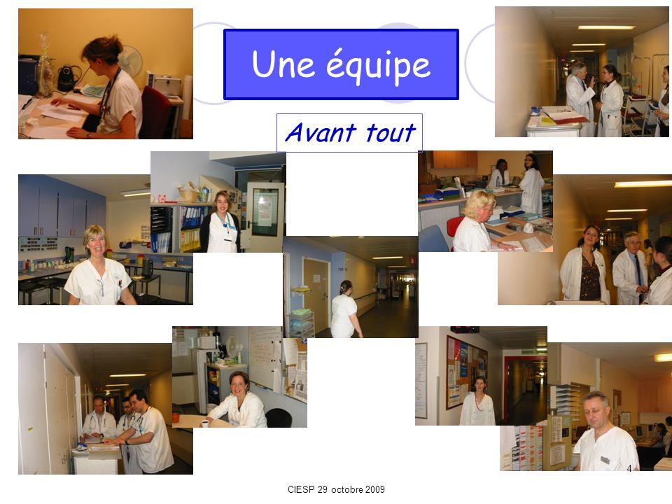 Une équipe Avant tout CIESP 29 octobre 2009 4