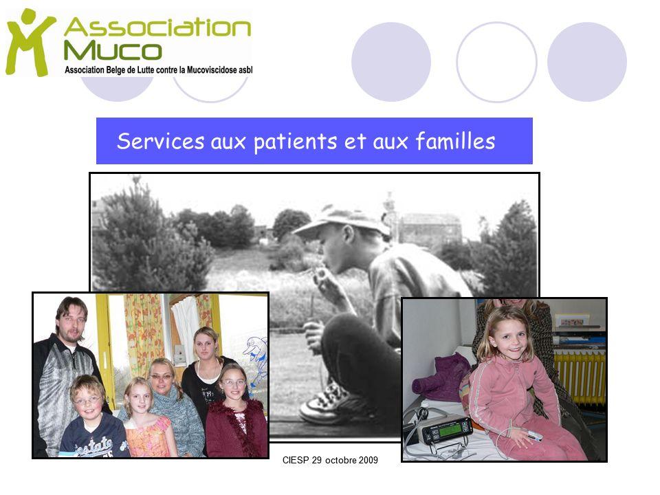 Services aux patients et aux familles CIESP 29 octobre 2009