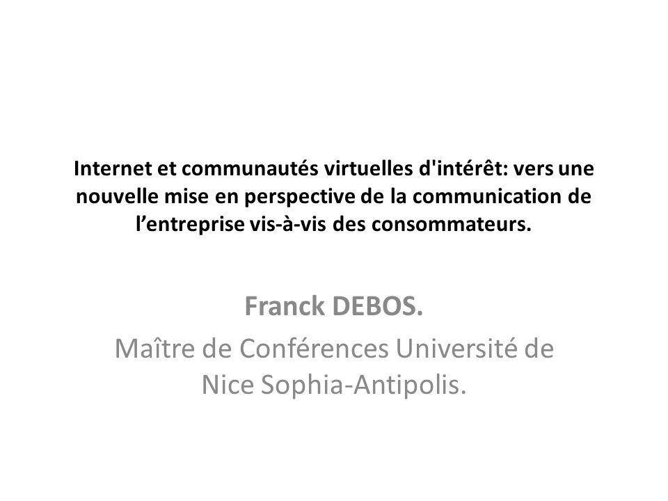 Internet et communautés virtuelles d intérêt: vers une nouvelle mise en perspective de la communication de lentreprise vis-à-vis des consommateurs.