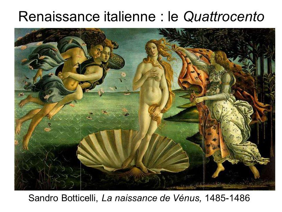 Renaissance italienne : le Quattrocento Sandro Botticelli, La naissance de Vénus, 1485-1486