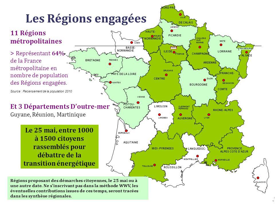 Les Régions engagées Et 3 Départements Doutre-mer Guyane, Réunion, Martinique 11 Régions métropolitaines > Représentant 64% de la France métropolitain