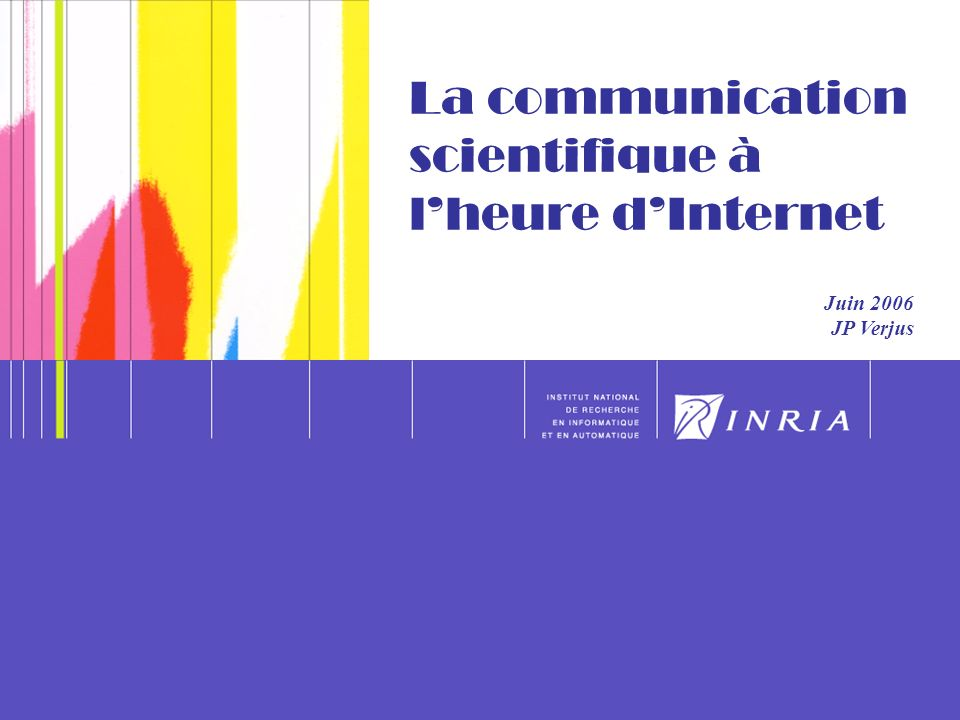 12 Les nouveaux modèles de communication scientifique (5) « Scientific Publications : Free for All .