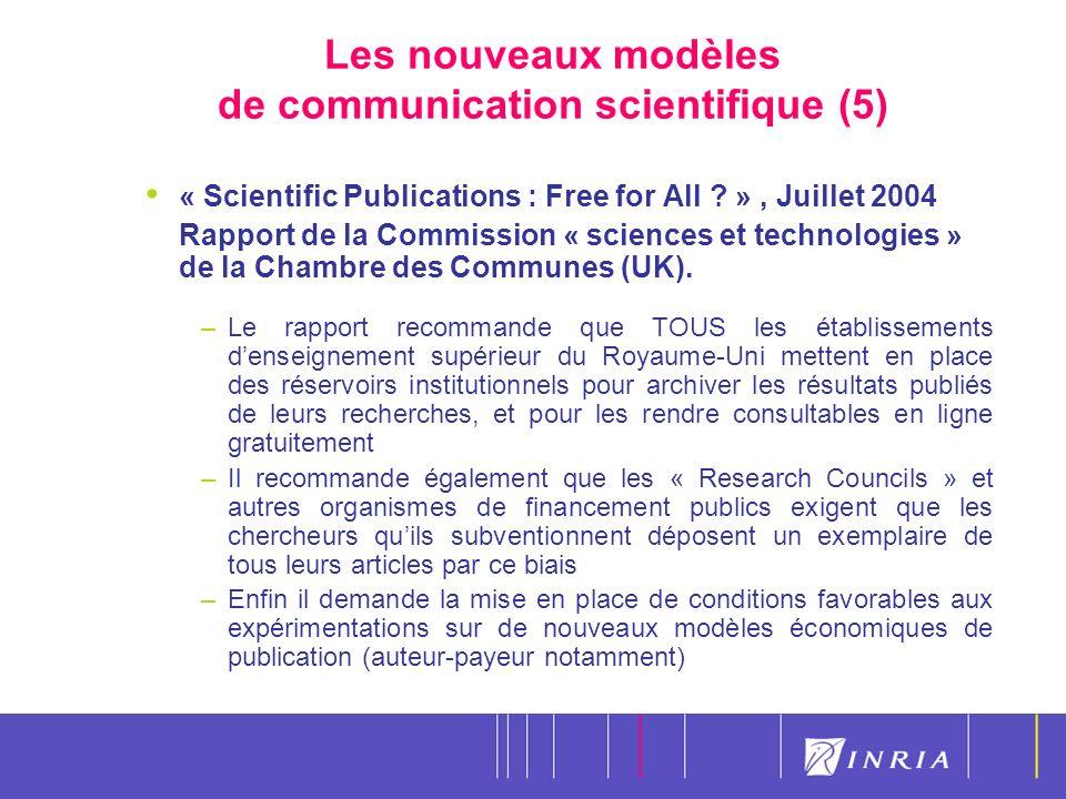 12 Les nouveaux modèles de communication scientifique (5) « Scientific Publications : Free for All .