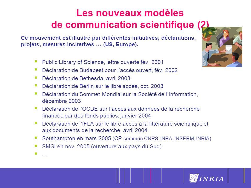 9 Les nouveaux modèles de communication scientifique (2) Ce mouvement est illustré par différentes initiatives, déclarations, projets, mesures incitatives … (US, Europe).