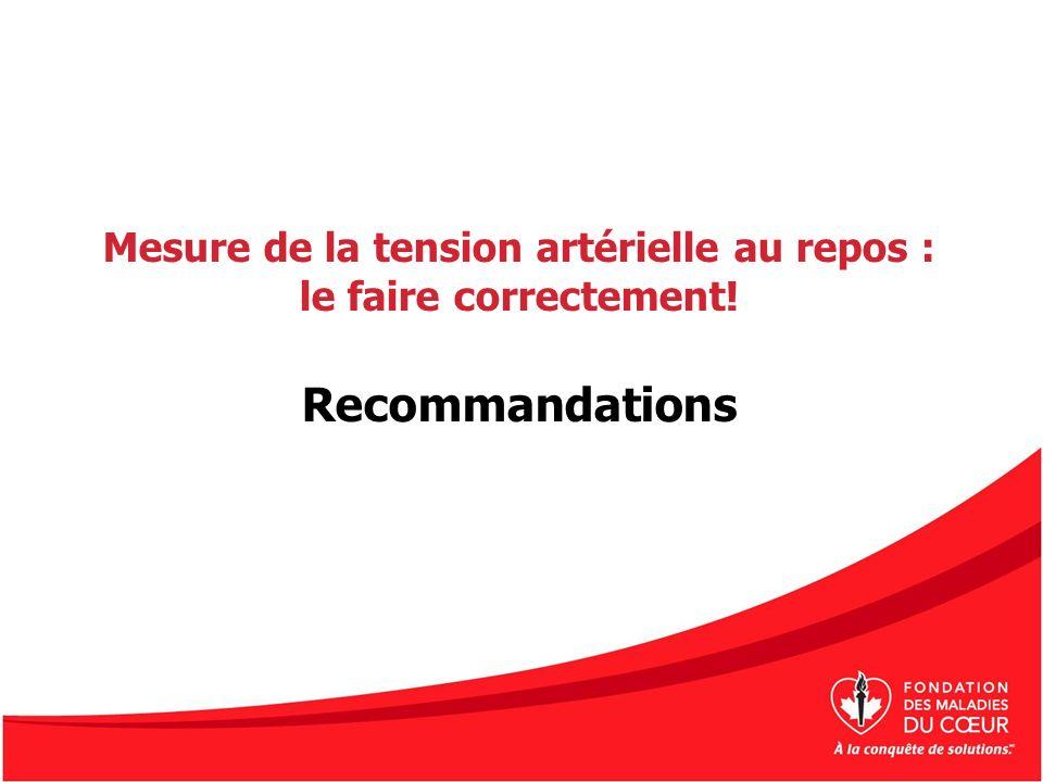 Mesure de la tension artérielle au repos : le faire correctement! Recommandations