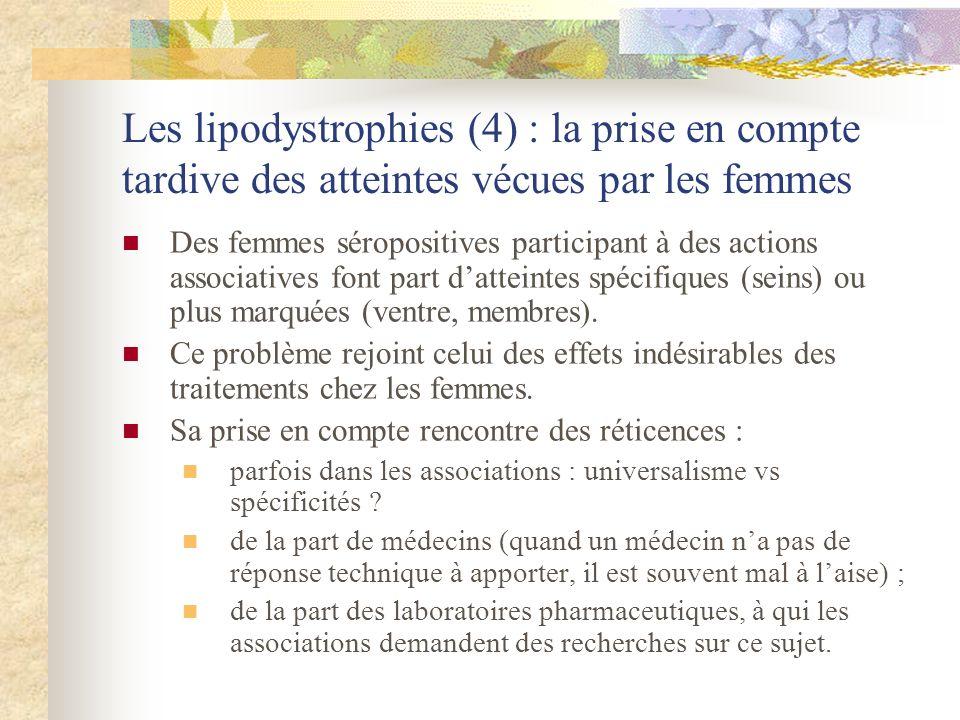 Les lipodystrophies (4) : la prise en compte tardive des atteintes vécues par les femmes Des femmes séropositives participant à des actions associativ