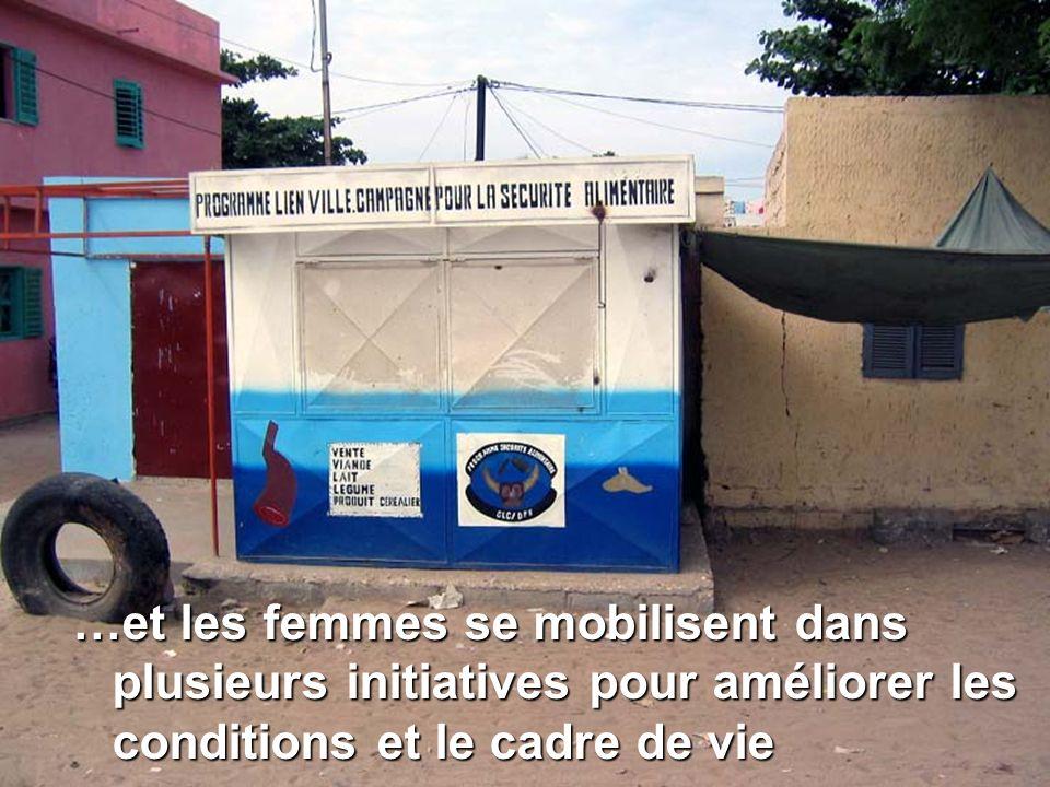 …et les femmes se mobilisent dans plusieurs initiatives pour améliorer les conditions et le cadre de vie