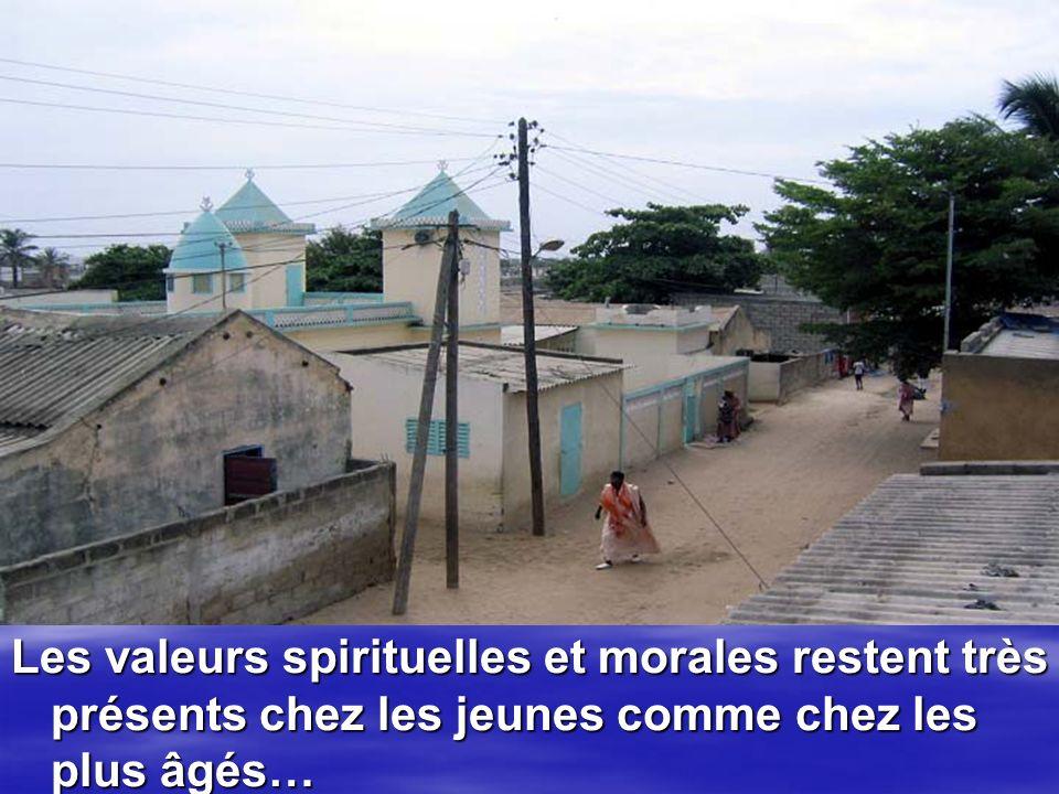 Les valeurs spirituelles et morales restent très présents chez les jeunes comme chez les plus âgés…
