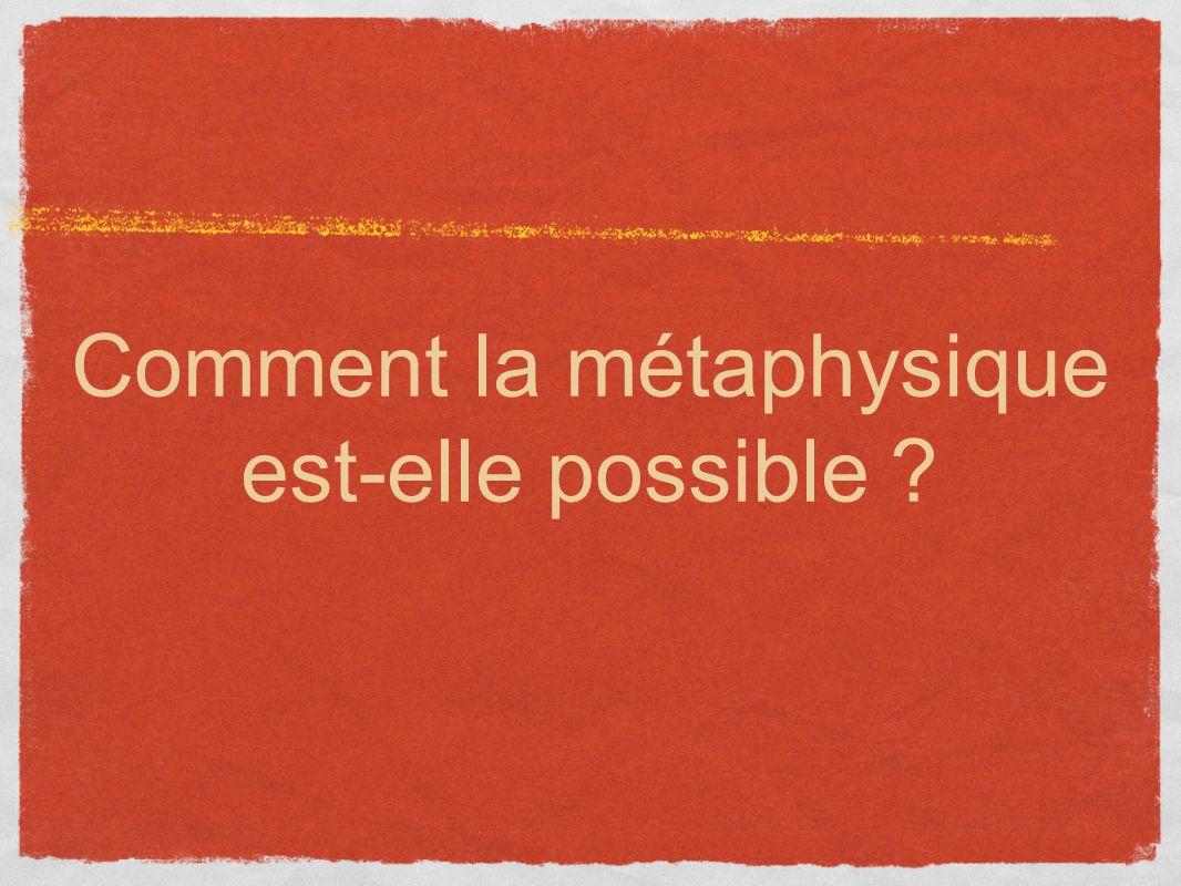 Comment la métaphysique est-elle possible ?