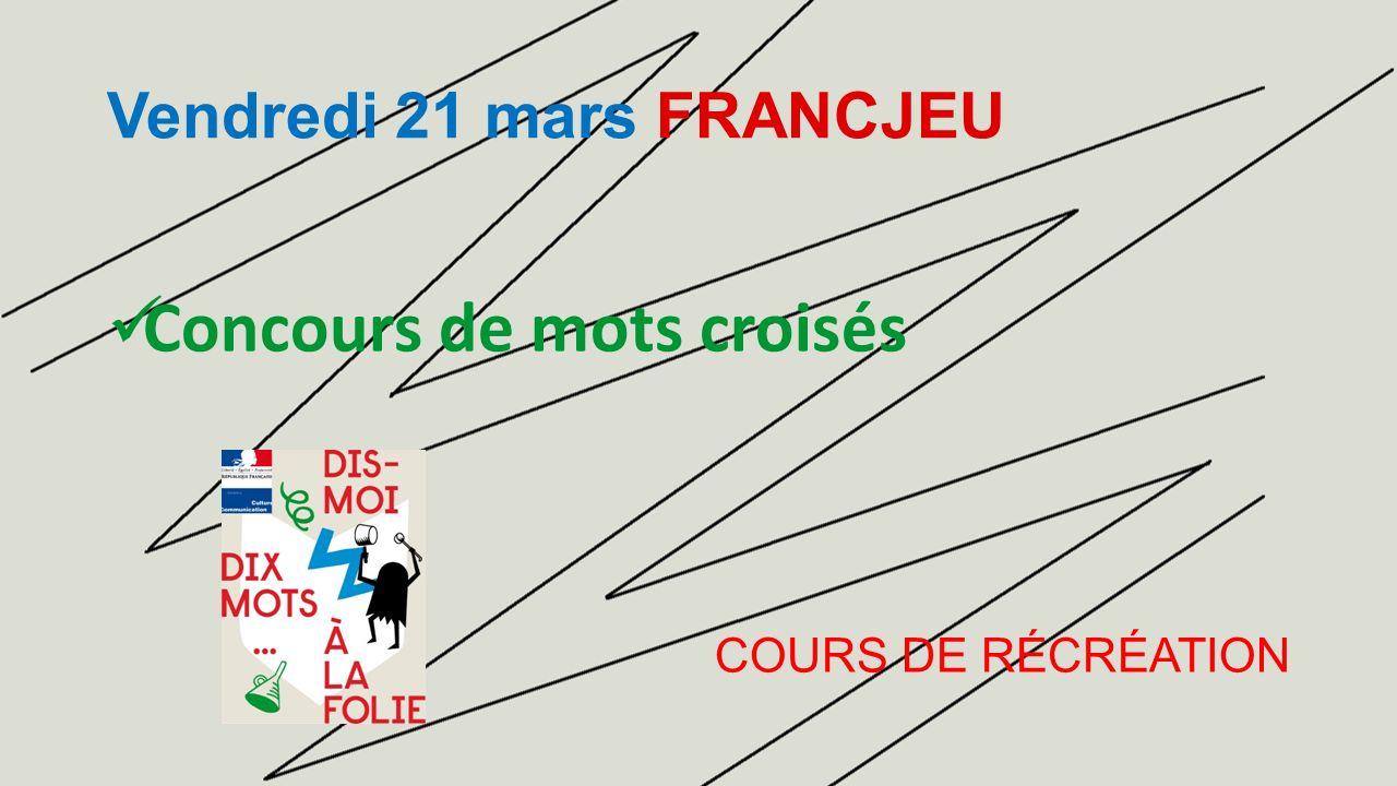 Jeudi 27 mars FRANCULTURE Concours de culture générale SALLE DE SPECTACLE