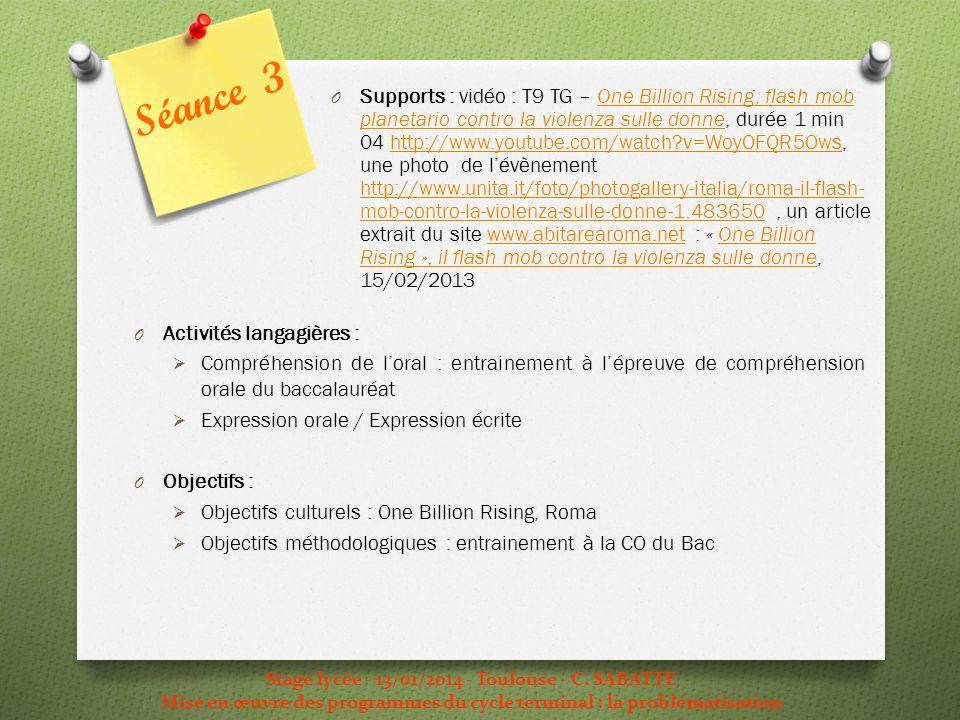 Stage lycée - 13/01/2014 - Toulouse - C. SABATTE Mise en œuvre des programmes du cycle terminal : la problématisation O Activités langagières : Compré