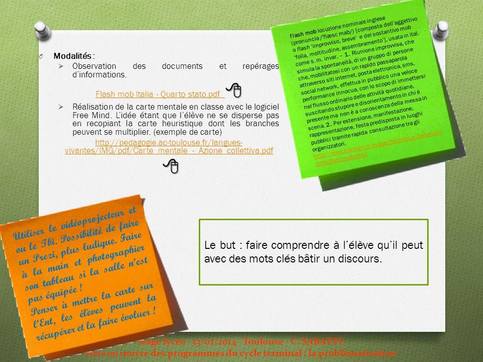 Stage lycée - 13/01/2014 - Toulouse - C. SABATTE Mise en œuvre des programmes du cycle terminal : la problématisation flash mob locuzione nominale ing
