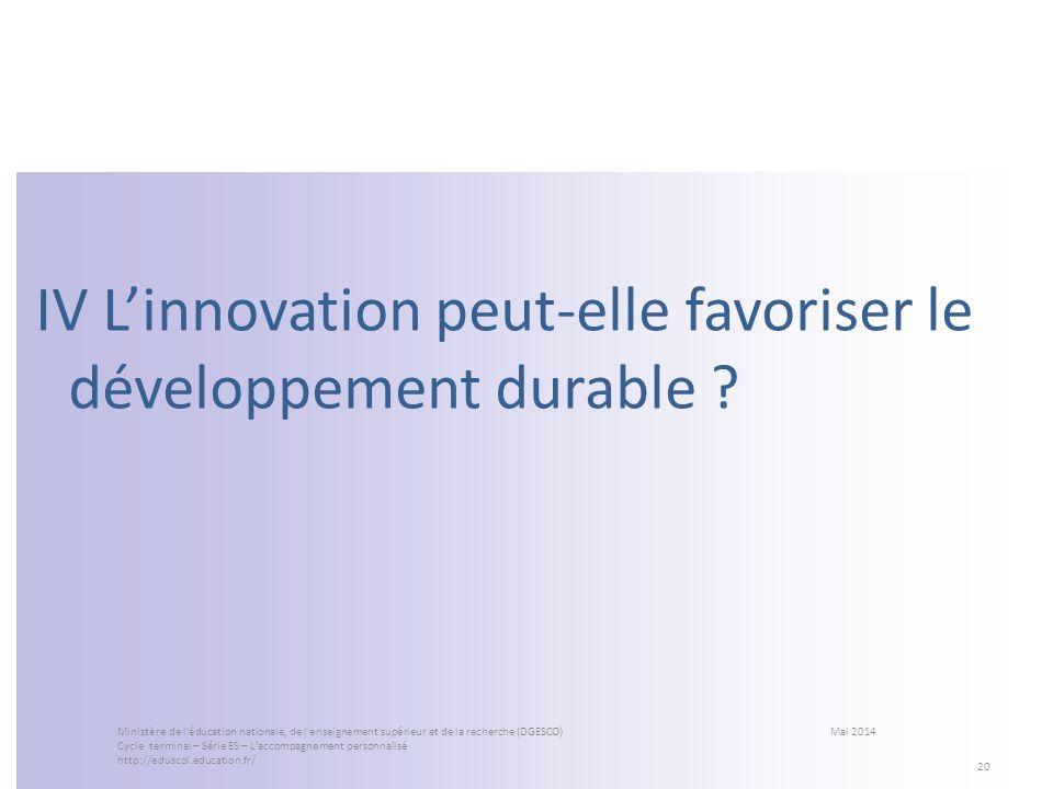 IV Linnovation peut-elle favoriser le développement durable ? 20 Ministère de l'éducation nationale, de l'enseignement supérieur et de la recherche (D
