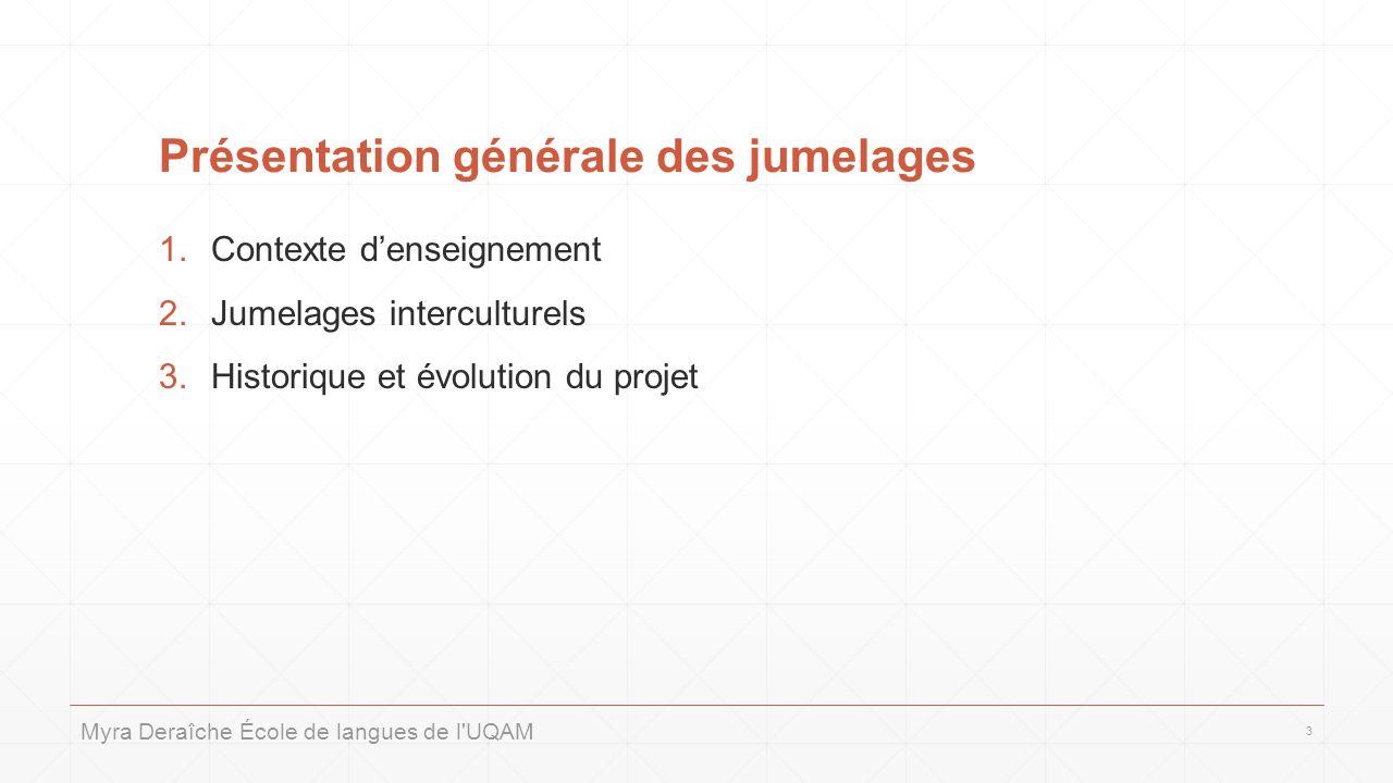 Présentation générale des jumelages 1.