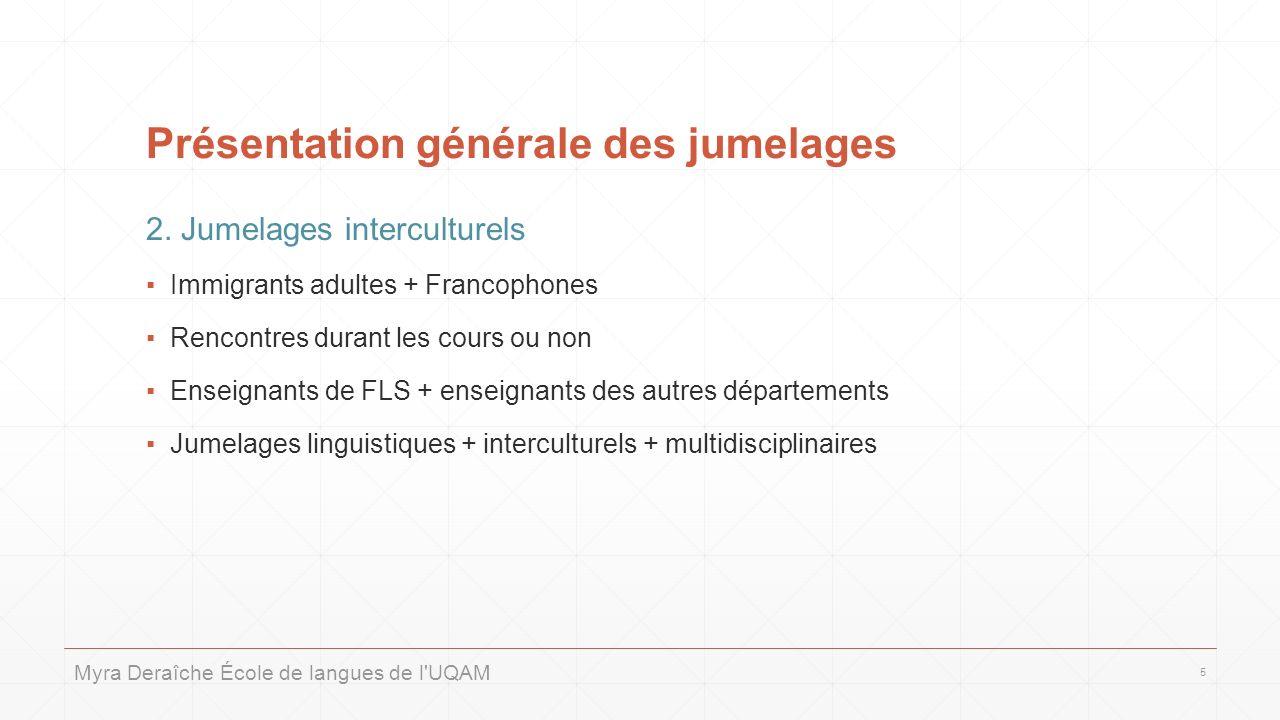 Présentation générale des jumelages 2.