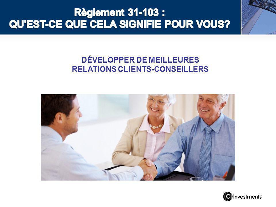 DÉVELOPPER DE MEILLEURES RELATIONS CLIENTS-CONSEILLERS