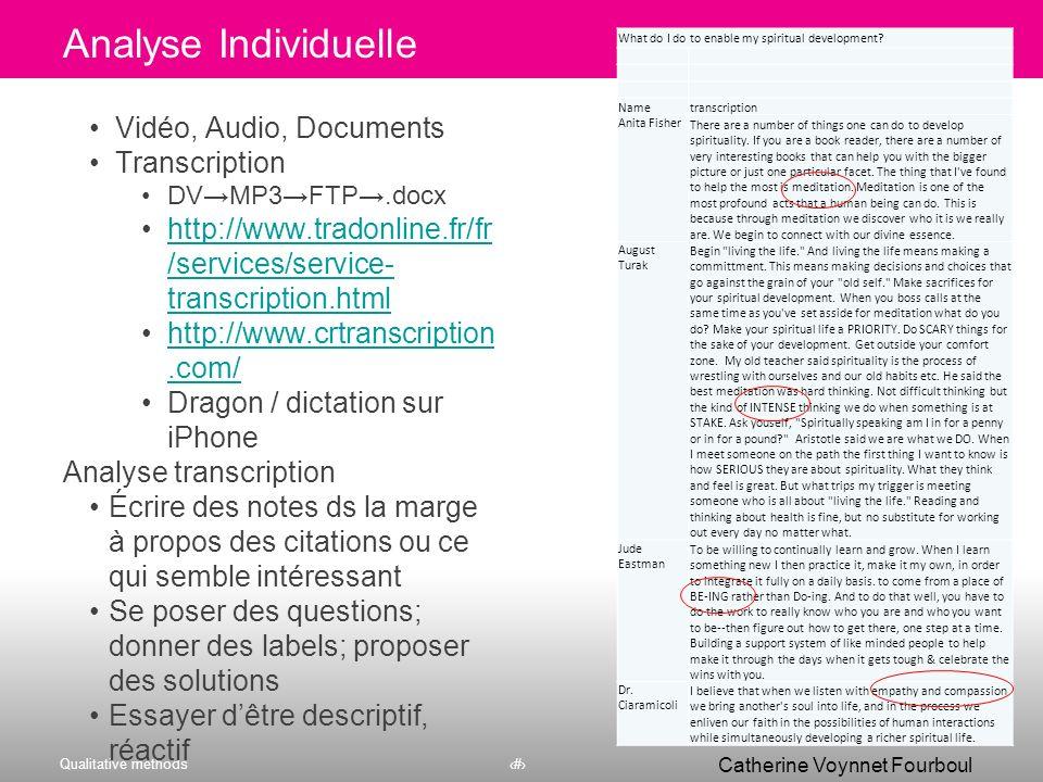 Qualitative methods20 Catherine Voynnet Fourboul Click to edit Master title style Analyser les données : Grounded Theory « La théorie émerge des donné