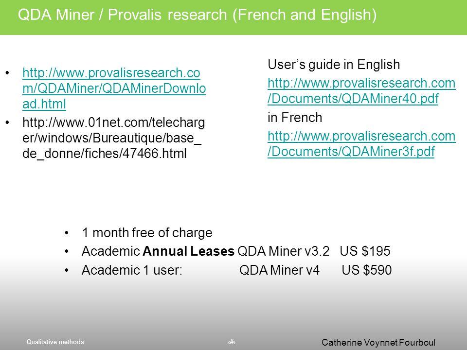 Qualitative methods46 Catherine Voynnet Fourboul Click to edit Master title styleJouer avec les modèles possibles Matrice 2 x 2 Relation entre les don