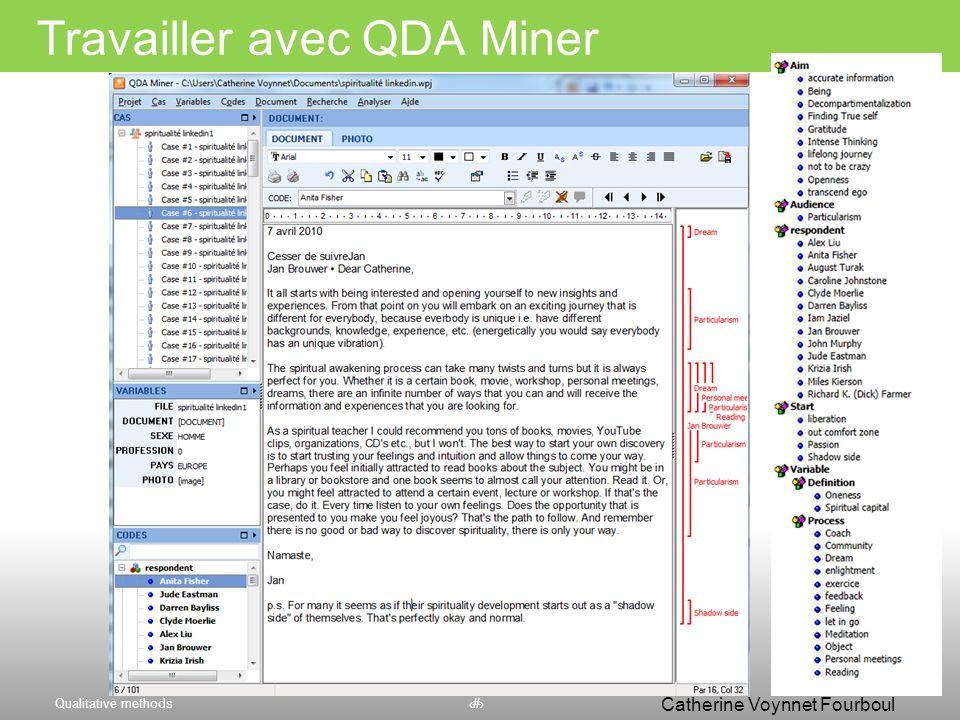 Qualitative methods50 Catherine Voynnet Fourboul Click to edit Master title style Lenvironnement de travail QDA Miner