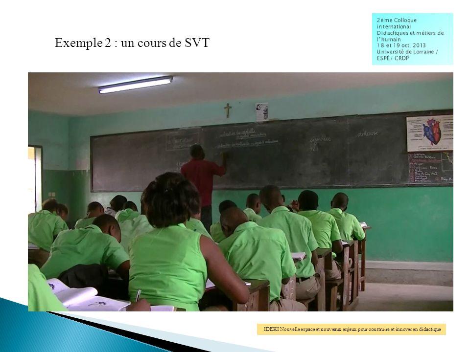 IDEKI Nouvelle espace et nouveaux enjeux pour construire et innover en didactique Exemple 2 : un cours de SVT