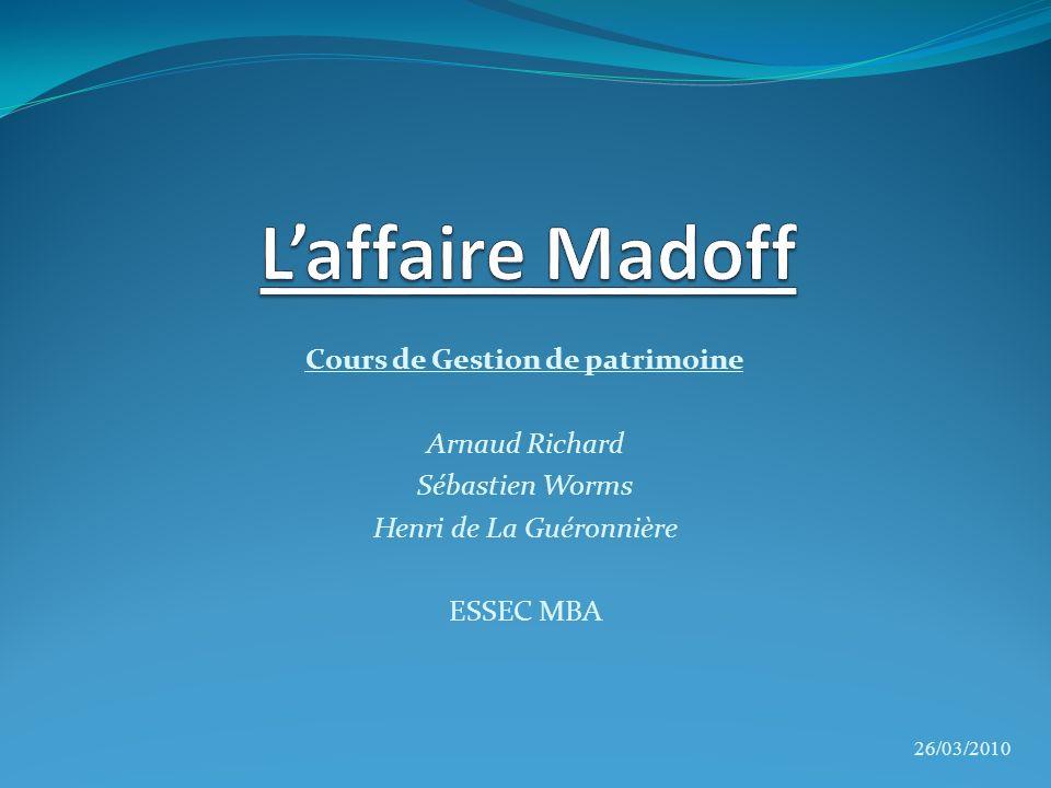 Plan Partie I : Présentation de Bernard Madoff Partie II : Une fraude massive avec des répercussions exceptionnelles Partie III : Les conséquences de cette affaire sur le monde de la gestion financière