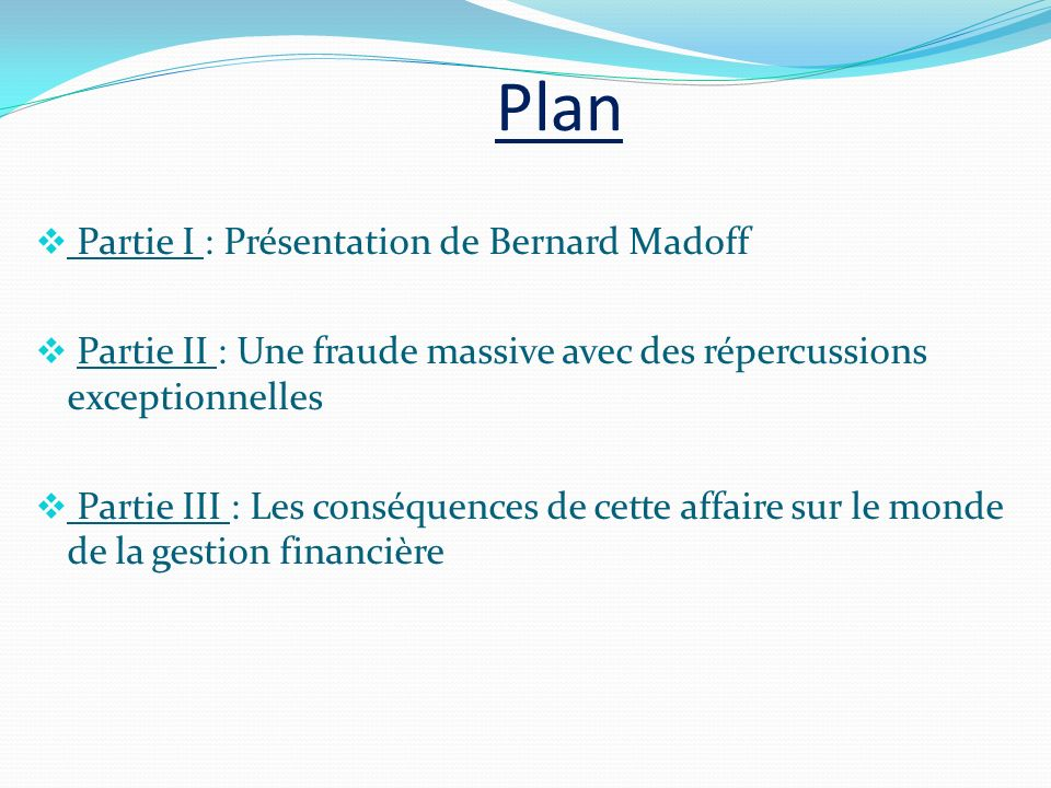 Partie 1 : Présentation de Bernard Madoff