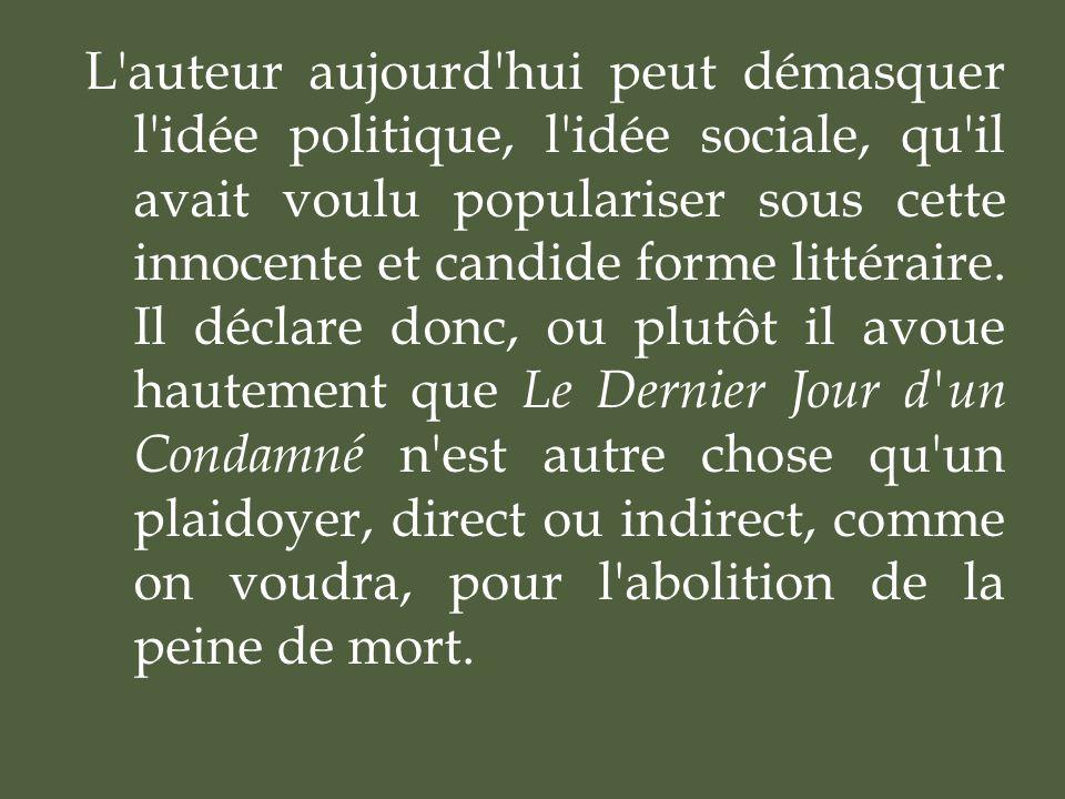 L auteur aujourd hui peut démasquer l idée politique, l idée sociale, qu il avait voulu populariser sous cette innocente et candide forme littéraire.