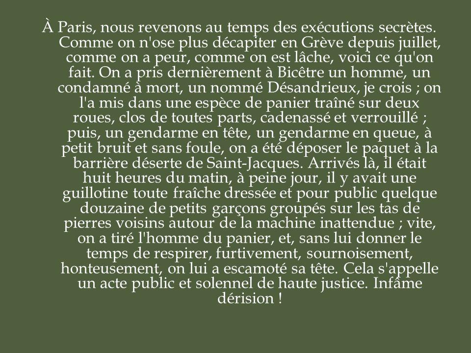 À Paris, nous revenons au temps des exécutions secrètes.