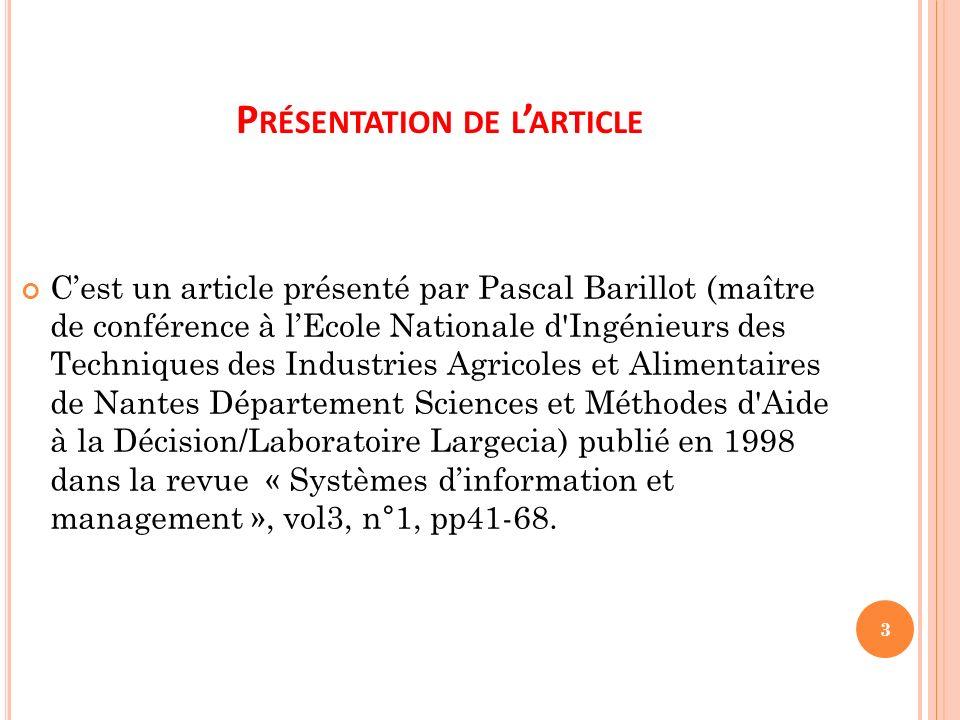 P RÉSENTATION DE L ARTICLE 3 Cest un article présenté par Pascal Barillot (maître de conférence à lEcole Nationale d'Ingénieurs des Techniques des Ind