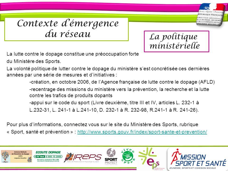 Création du réseau Suite à la commande ministérielle et aux cas de dopage constatées au sein de notre région, il parait nécessaire de créer un réseau de prévention allant du dopage aux différents mésusages de produits.