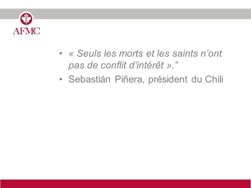 « Seuls les morts et les saints nont pas de conflit dintérêt ». Sebastián Piñera, président du Chili