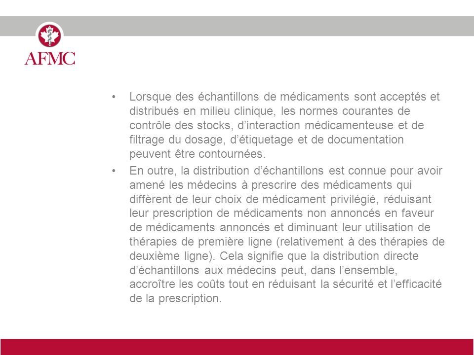 Lorsque des échantillons de médicaments sont acceptés et distribués en milieu clinique, les normes courantes de contrôle des stocks, dinteraction médi