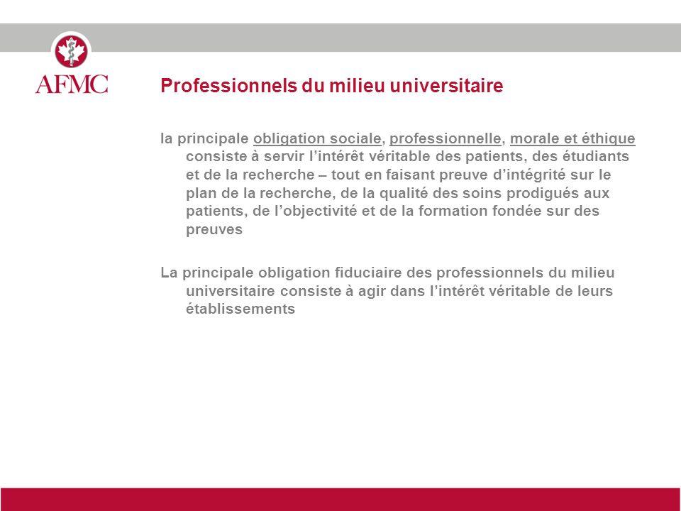 Professionnels du milieu universitaire la principale obligation sociale, professionnelle, morale et éthique consiste à servir lintérêt véritable des p