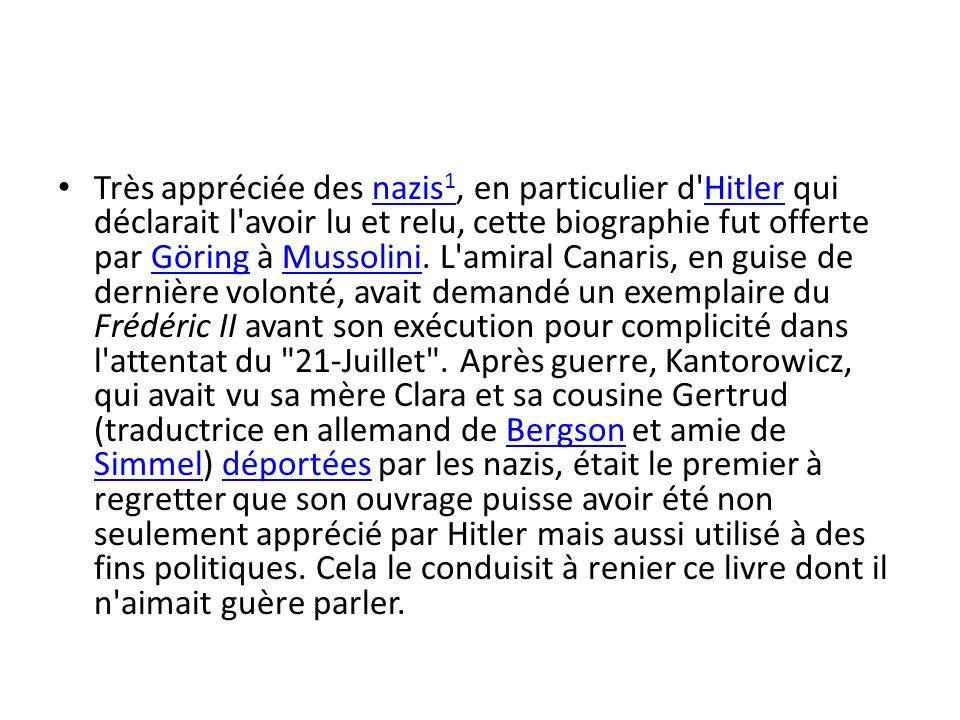 Très appréciée des nazis 1, en particulier d Hitler qui déclarait l avoir lu et relu, cette biographie fut offerte par Göring à Mussolini.