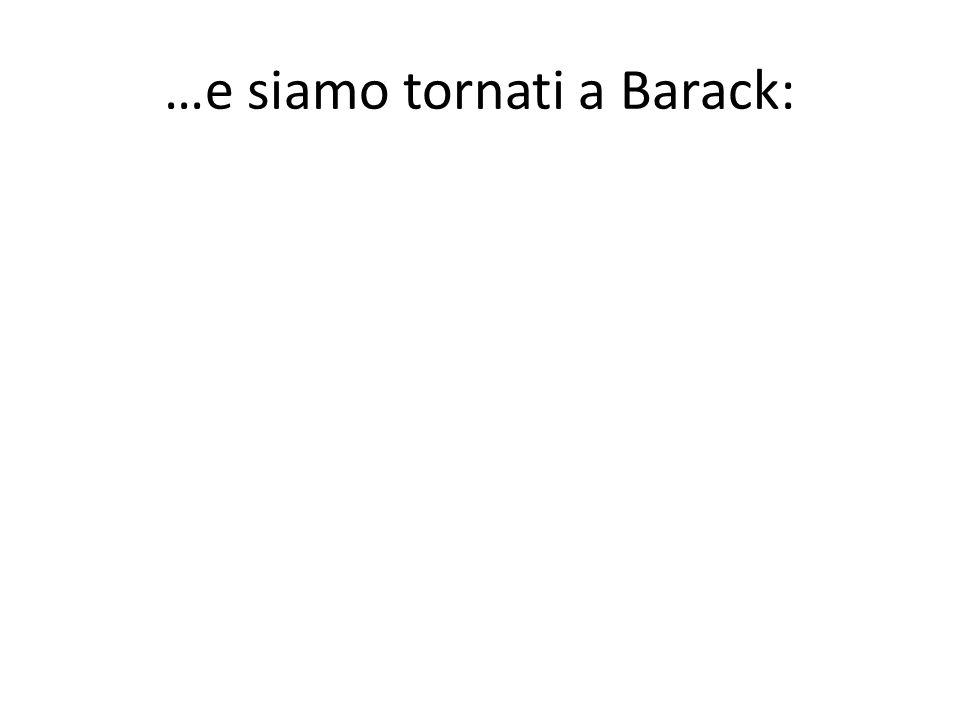 …e siamo tornati a Barack: