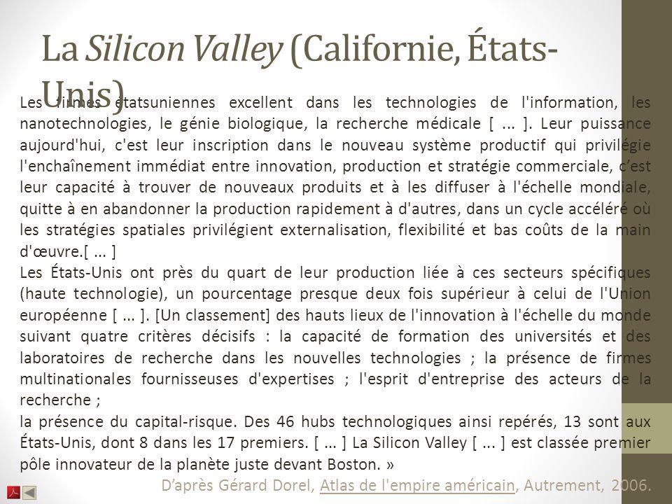 Les firmes étatsuniennes excellent dans les technologies de l information, les nanotechnologies, le génie biologique, la recherche médicale [...