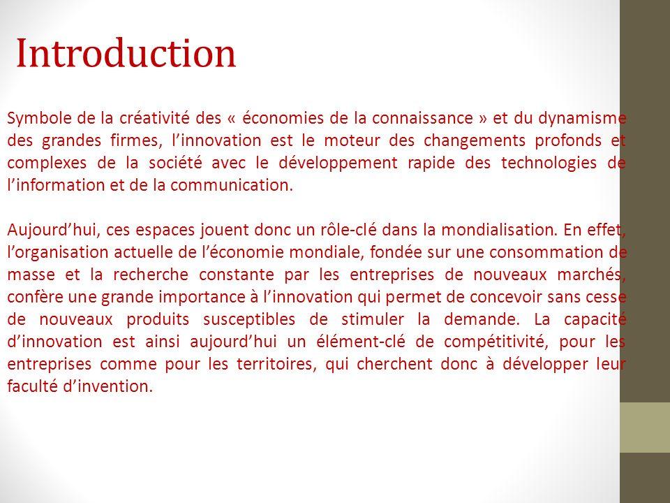 Introduction Symbole de la créativité des « économies de la connaissance » et du dynamisme des grandes firmes, linnovation est le moteur des changemen