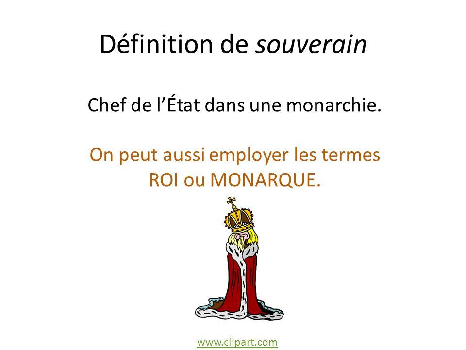 Définition de souverain Chef de lÉtat dans une monarchie.