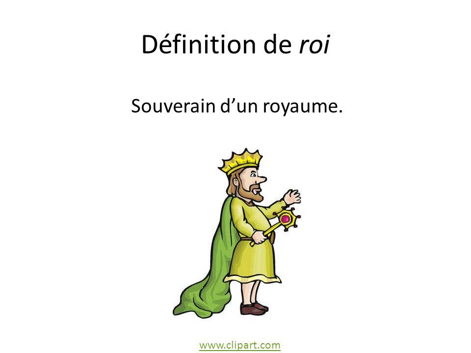 Définition de roi Souverain dun royaume. www.clipart.com