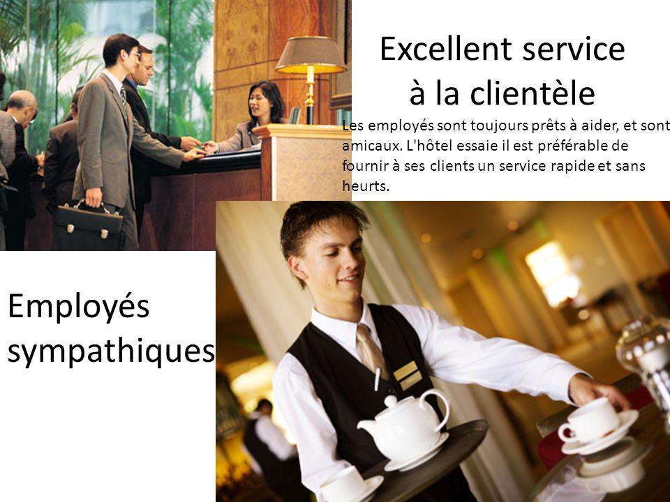 Excellent service à la clientèle Employés sympathiques Les employés sont toujours prêts à aider, et sont amicaux.