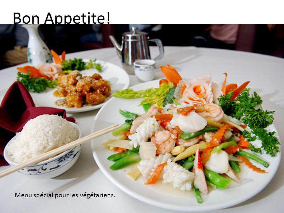 Bon Appetite! Menu spécial pour les végétariens.