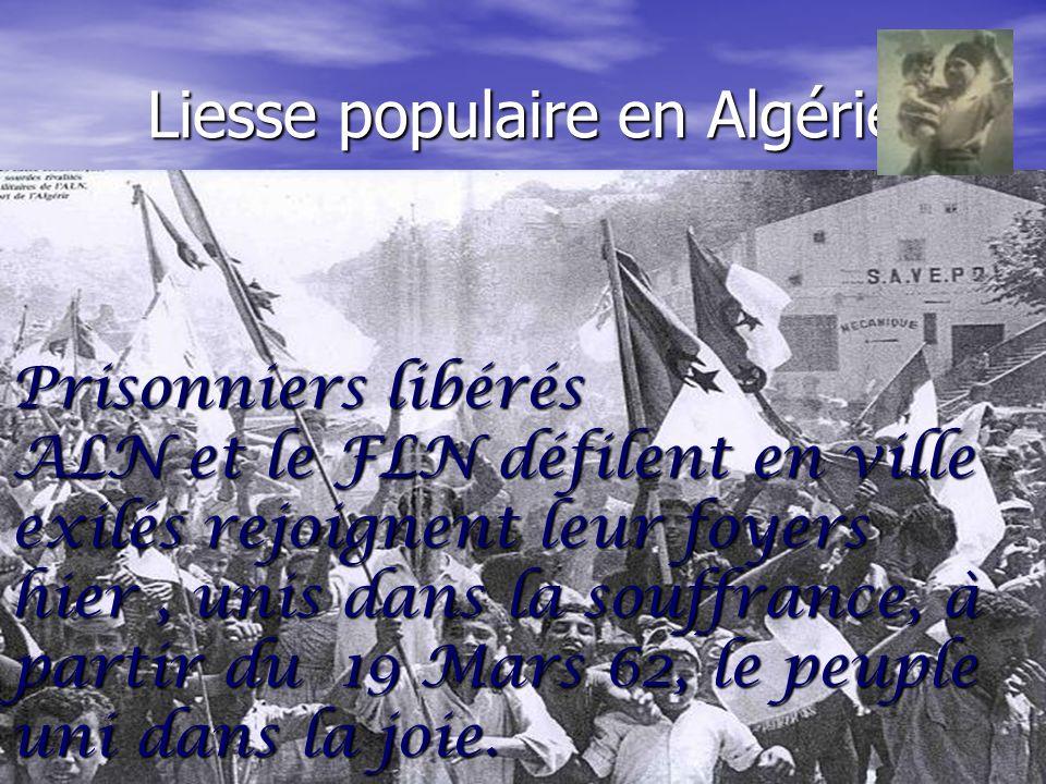 124 LALN + FLN défilent en ville en ville Les exilés rejoignent leur famille Le peuple acclame ses héros ********************** **********************