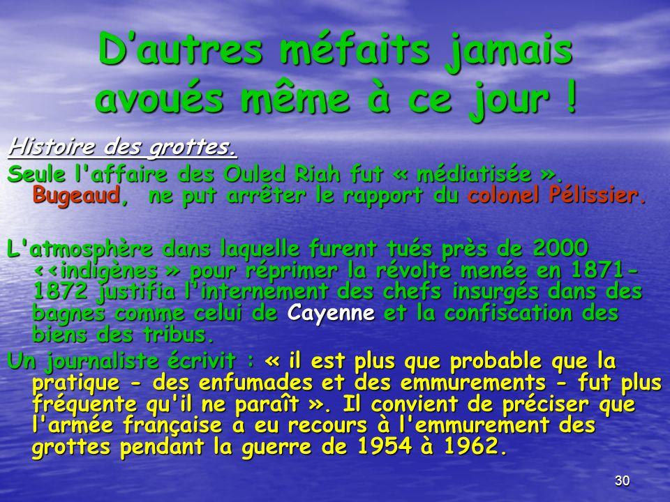 29 Assassinats collectifs … L'année précédente, le général Cavaignac avait utilisé le même procédé pour obtenir les redditions : L'année précédente, l