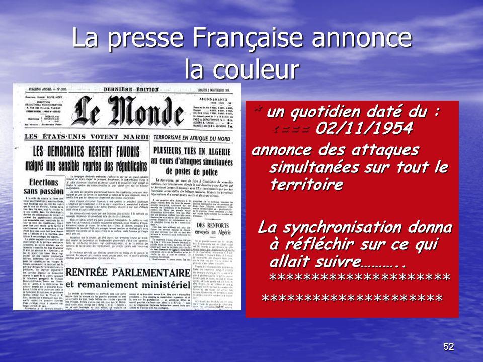 51 Acte de naissance de la lutte armée Nom : La révolution Algérienne Objectif : PAR l l l le peuple et POUR le peuple Date : Le 1°Novembre 1954 à min