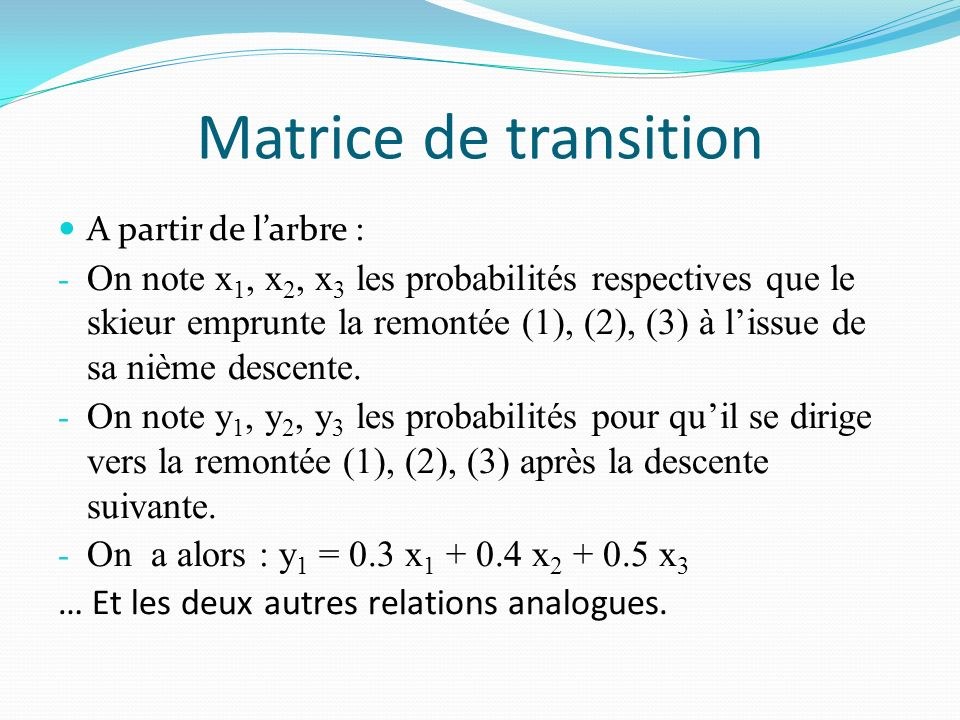 Ici, on cherche une espérance On se ramène à une marche aléatoire sur un graphe probabiliste à 7 états (nombre de figurines différentes déjà obtenues après n achats) du type : La matrice de transition (7 × 7) est triangulaire.
