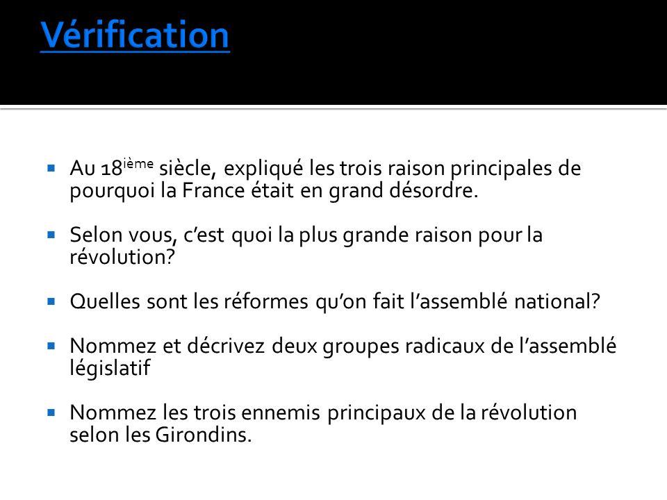 Au 18 ième siècle, expliqué les trois raison principales de pourquoi la France était en grand désordre. Selon vous, cest quoi la plus grande raison po